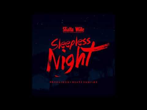 Shatta Wale Sleepless Night mp3 Download