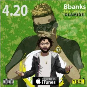 Download 4.20 by BBanks_Ft_Olamide