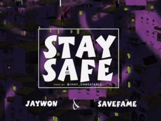 Jaywon Stay Safe