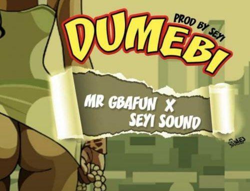 Mr Gbafun Ft Seyi Sound