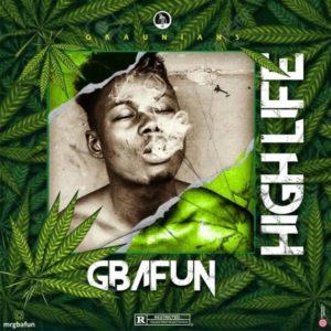Mr Gbafun - High Life