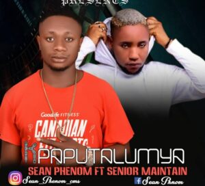 Sean phynom ft senior Kpaputalumya