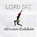 Lord Sky - African Riddim
