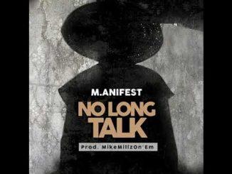 Manifest No Long Talk mp3