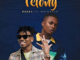 Rukky Ft Mayorkun - Felony