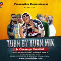 Turn By Turn Mix ft Obereagu Yungkid