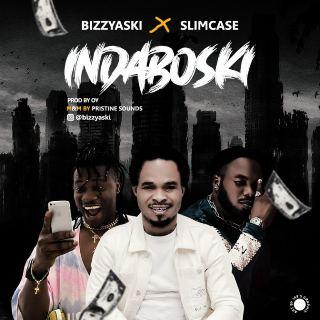 Bizzyaski Ft Slimcase - Indaboski