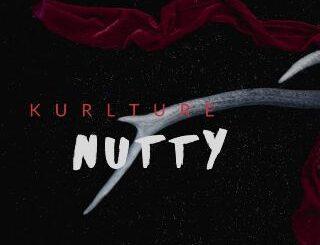 Kurlture - Nutty
