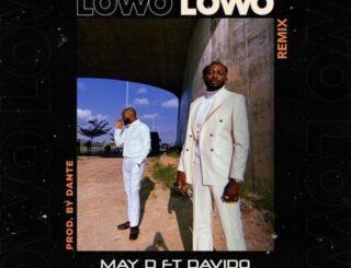 May D Ft. Davido - Lowo Lowo Remix