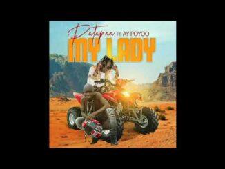 Patapaa Ft. Ay poyoo - My Lady