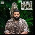 DJ Khalid Ft. Drake - Popstar