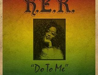 H.E.R - Done To Me