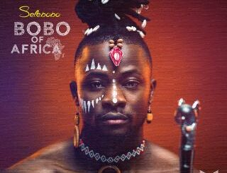 Selebobo - Bobo Of Africa Ep