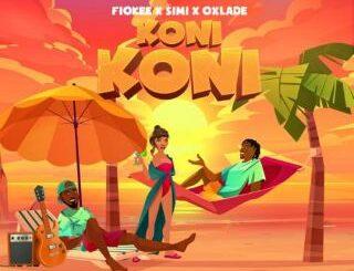 Fiokee Ft Simi & Oxlade - Koni Koni