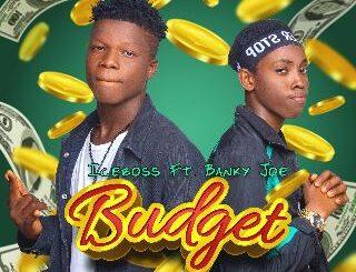 Iceboss Ft. Banky Joe - Budget