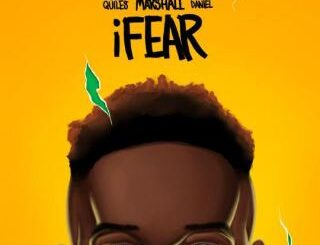 Chris Marshall Ft. Justin Quiles & Kizz Daniel - I Fear
