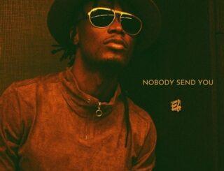 E.L-Nobody-Send-You