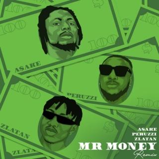 Asake Ft. Zlatan & Peruzzi – Mr Money