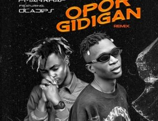 Pman Rhap ft. Oladips - OPor Gidigan