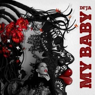 Di'Ja – My Baby