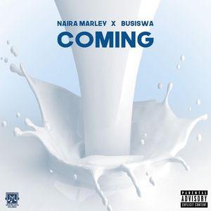 Naira Marley Ft. Busiswa Coming
