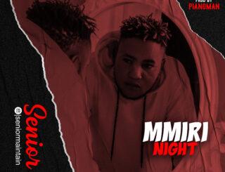 Senior Maintain Mmiri Night