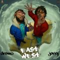 Jeriq & Dremo – East & West