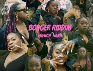 French Nana Bouger Riddim