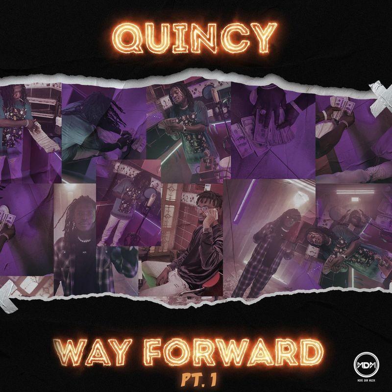 Quincy Way Forward Pt 1 mp3 download