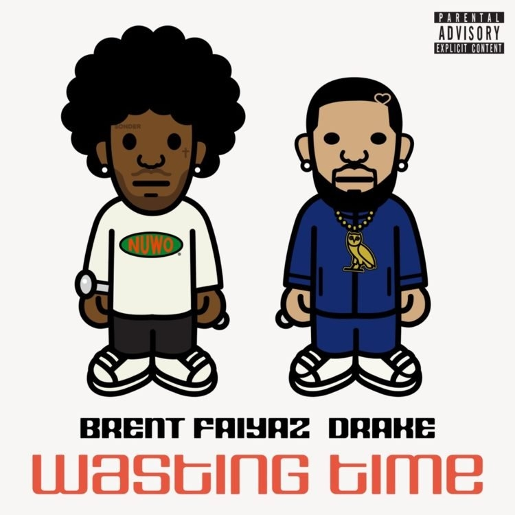 Brent Faiyaz Ft. Drake – Wasting Time