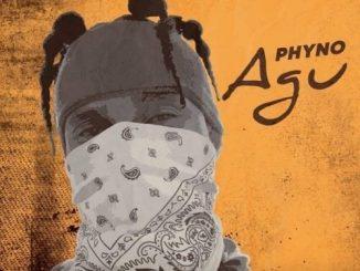 Phyno – Agu