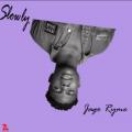 Jago Ryme – Slowly