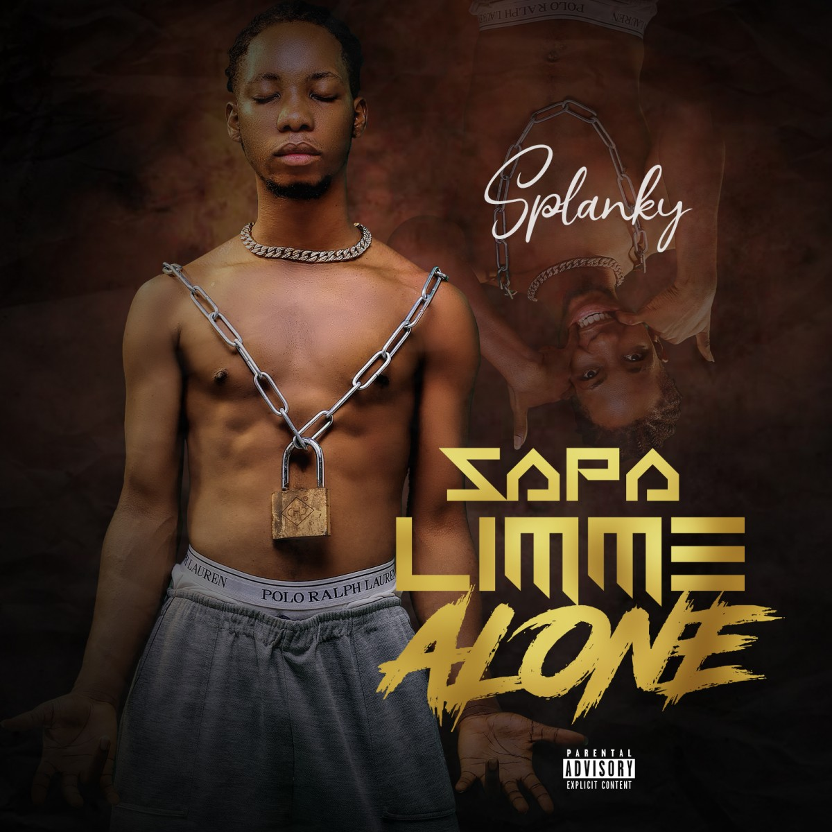 Splanky – Sapa Limme Alone