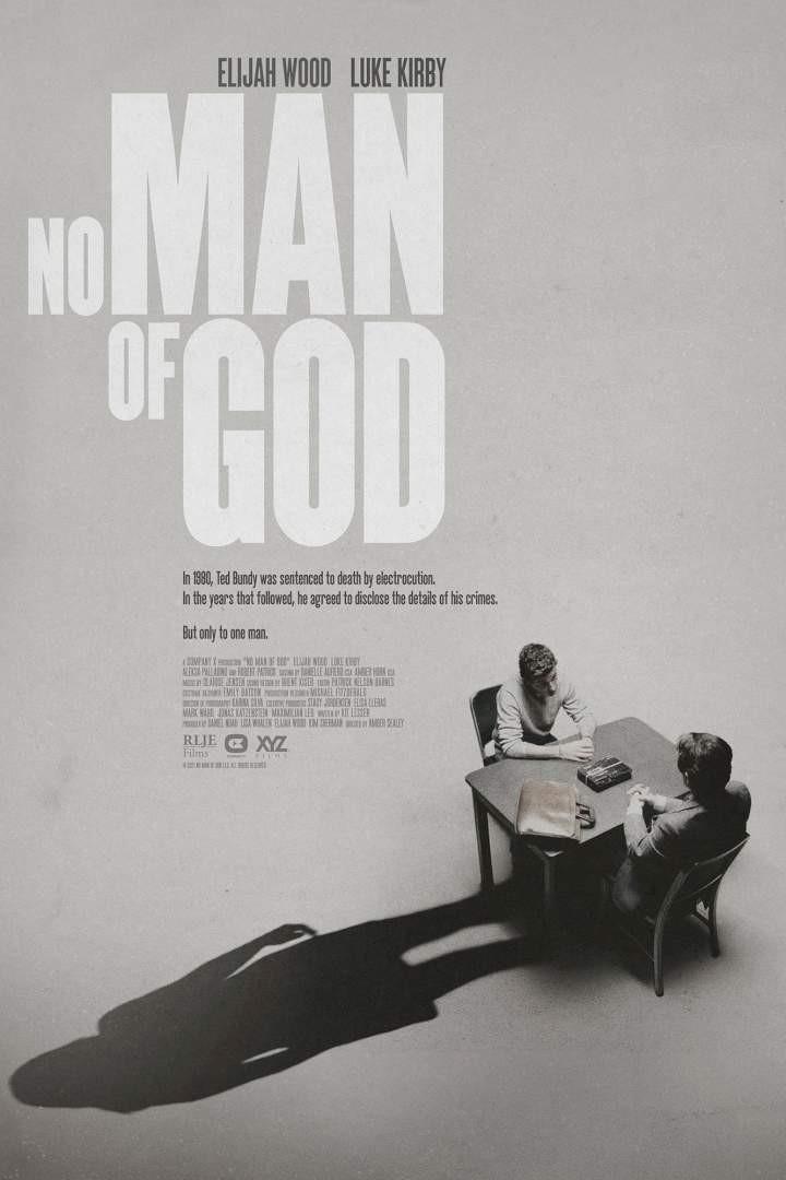 No Man of God (2021)