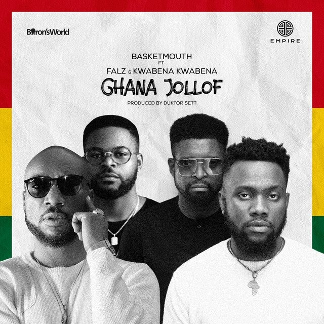 Basketmouth Ft. Falz & Kwabena Kwabena – Ghana Jollof