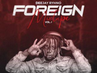 DJ-Rhyno – Foreign Mix