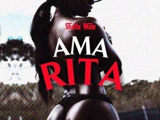 Shatta Wale - Ama Rita
