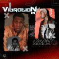 Aje & Mohbad - Vibration Ep download