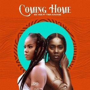 MzVee ft Tiwa Savage – Coming Home download