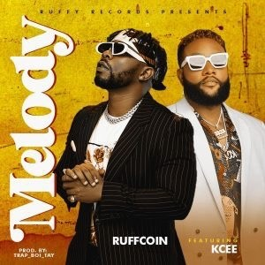 Ruffcoin Ft. Kcee - Melody mp3 download