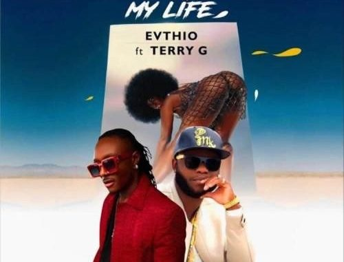Evthio Ft. Terry G – She Is My Life