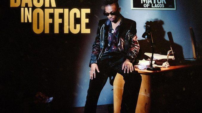 Mayorkun – Back In Office Album
