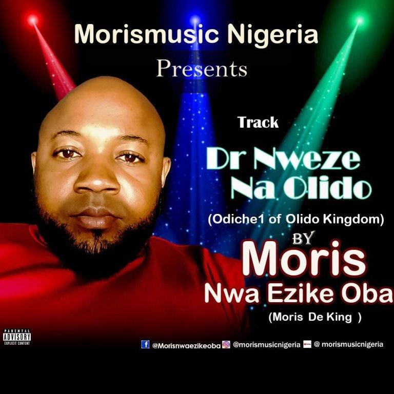 Moris Nwa Ezike Oba – Dr Nweze Na Olido (Odiche1 Of Olido Kingdom)