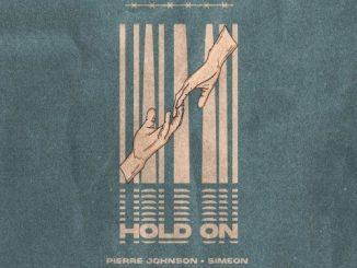 Pierre Johnson & Simeon – Hold On