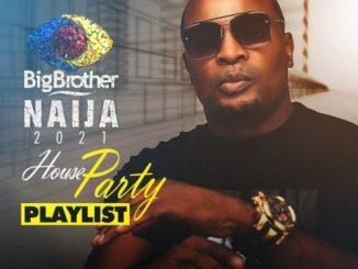 DJ Jamsmyth – BBNaija 2021 House Party Mix