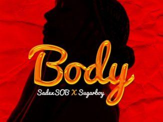 SOB – Body Ft. Sugarboy